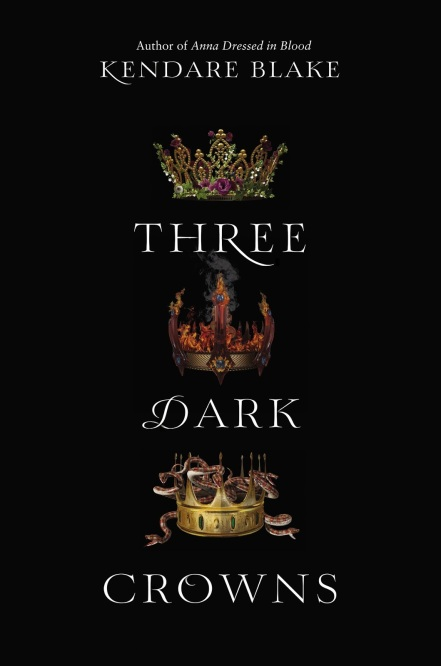 three-dark-crown-kendare-blake-book-cover